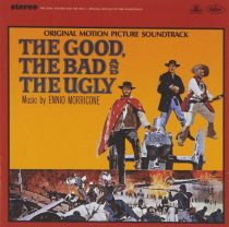 The Good, The Bad and The Ugly Original Motion Picture Soundtrack Music by Ennio Morricone