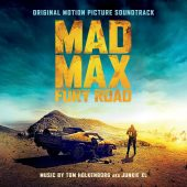 Mad Mad: Fury Road Original Motion Picture Soundtrack CD – Music by Tom Holkenborg aka Junkie XL