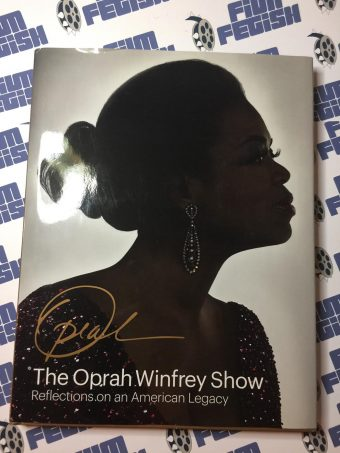 The Oprah Winfrey Show: Reflections on an American Legacy (Hardcover, 2011)