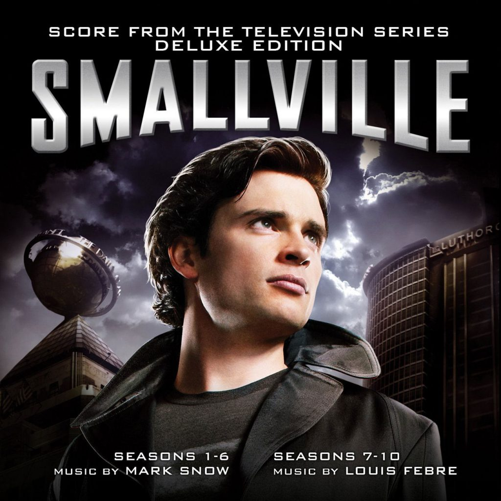 Smallville Deluxe Edition Score from the Television Series – Music by Mark Snow (S 1-6) and Louis Febre (S 7-10)
