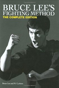 Bruce Lee's Fighting Method: The Complete Edition – Hardcover