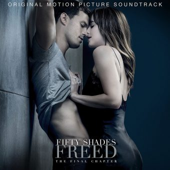 Fifty Shades Freed: The Final Chapter – Original Motion Picture Soundtrack Album