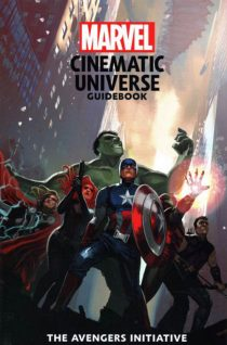 Marvel Cinematic Universe Guidebook: The Avengers Initiative Hardcover Edition