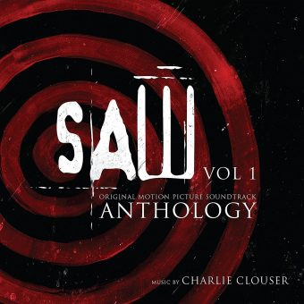 Saw Anthology Volume 1: Original Motion Picture Music Soundtrack