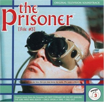 The Prisoner Original Television Soundtrack – File #3