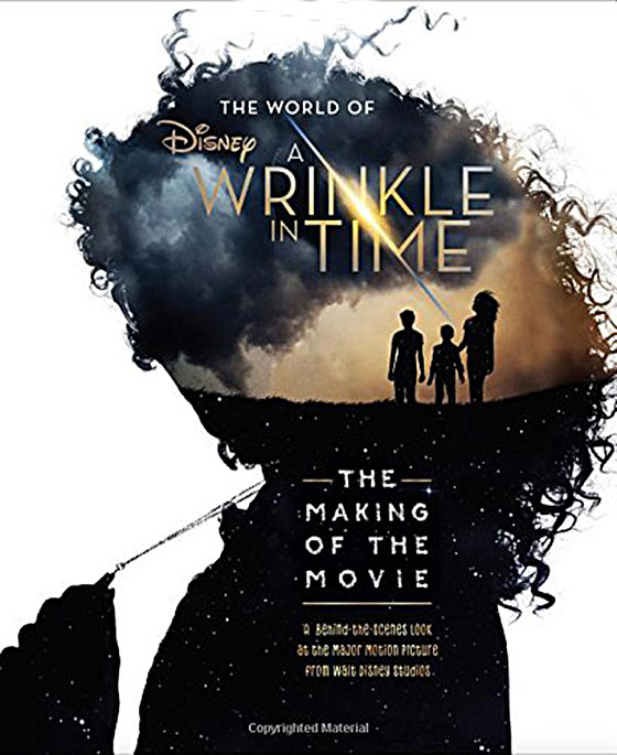 The World of A Wrinkle in Time: The Making of the Movie Hardcover Edition