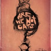 Cleopatra Entertainment to release horror thriller Are We Not Cats on DVD next month