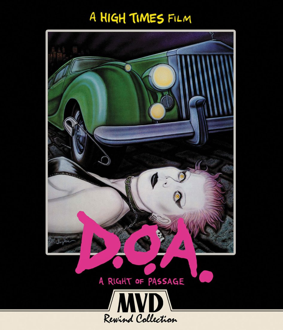 D.O.A.: A Right of Passage 2-Disc Special Collector's Edition [Blu-ray + DVD, 2017] – Documenting the Rise and Fall of Punk Music