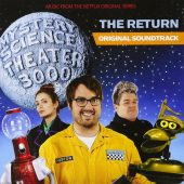 Mystery Science Theater 3000: The Return – Original Soundtrack