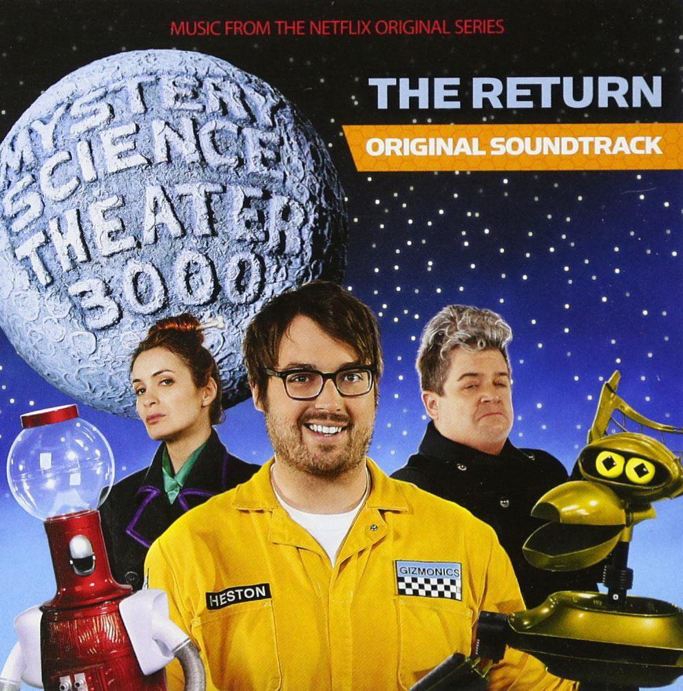 MST3K Mystery Science Theater 3000: The Return – Original Soundtrack