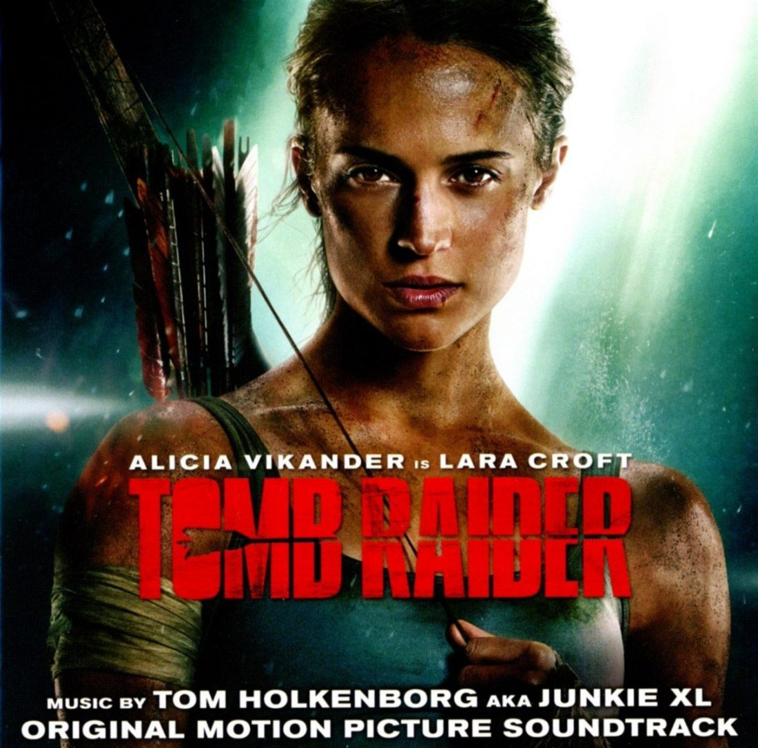 Tomb Raider Original Motion Picture Soundtrack – Music by Tom Holkenborg aka Junkie XL