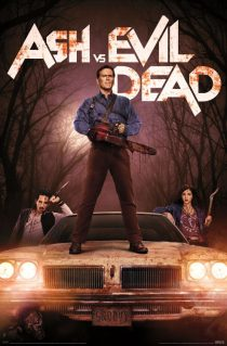 Ash vs Evil Dead 23 x 34 inch Television Series Key Art Poster