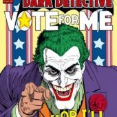 Batman Dark Detective Joker Vote For Me 24 x 36 inch DC Comics Poster
