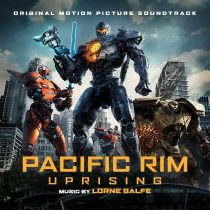 Pacific Rim: Uprising Original Motion Picture Soundtrack Album – Music by Lorne Balfe