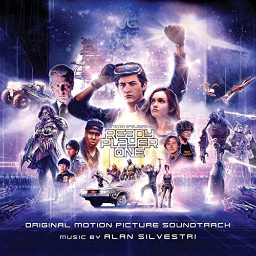 Ready Player One Original Motion Picture Soundtrack – Music by Alan Silvestri