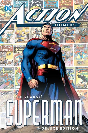 Action Comics: 80 Years of Superman Deluxe Edition Hardcover