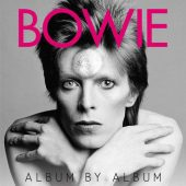 Bowie: Album by Album Softcover Edition