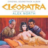 Cleopatra Original Soundtrack Album Composed and Conducted by Alex North