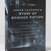 James Cameron's Story of Science Fiction Hardcover Edition