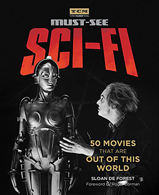 Turner Classic Movies – Must-See Sci-fi: 50 Movies That Are Out of This World