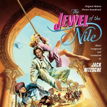 The Jewel of the Nile Limited Edition Original Motion Picture Soundtrack – Composed by Jack Nitzsche