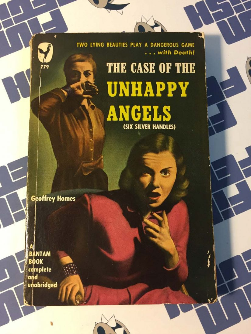 The Case of the Unhappy Angels (Six Silver Handles) Bantam, 779