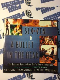 Sex and Zen & A Bullet in the Head: The Essential Guide to Hong Kong's Mind-bending Films