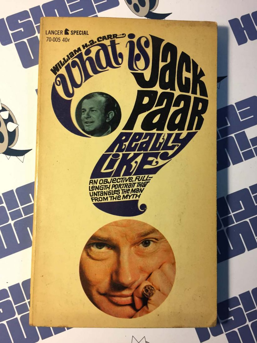 What is Jack Paar Really Like First Edition Mass Market Paperback – Lancer 70-005 (1962)