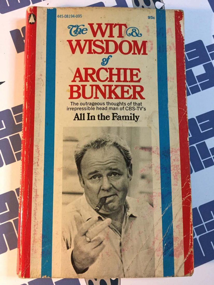 The Wit and Wisdom of Archie Bunker: Outrageous Thoughts of the Head of CBS-TV's All in the Family (1971)
