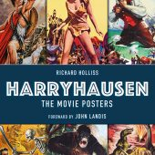Harryhausen: The Movie Posters Hardcover Edition
