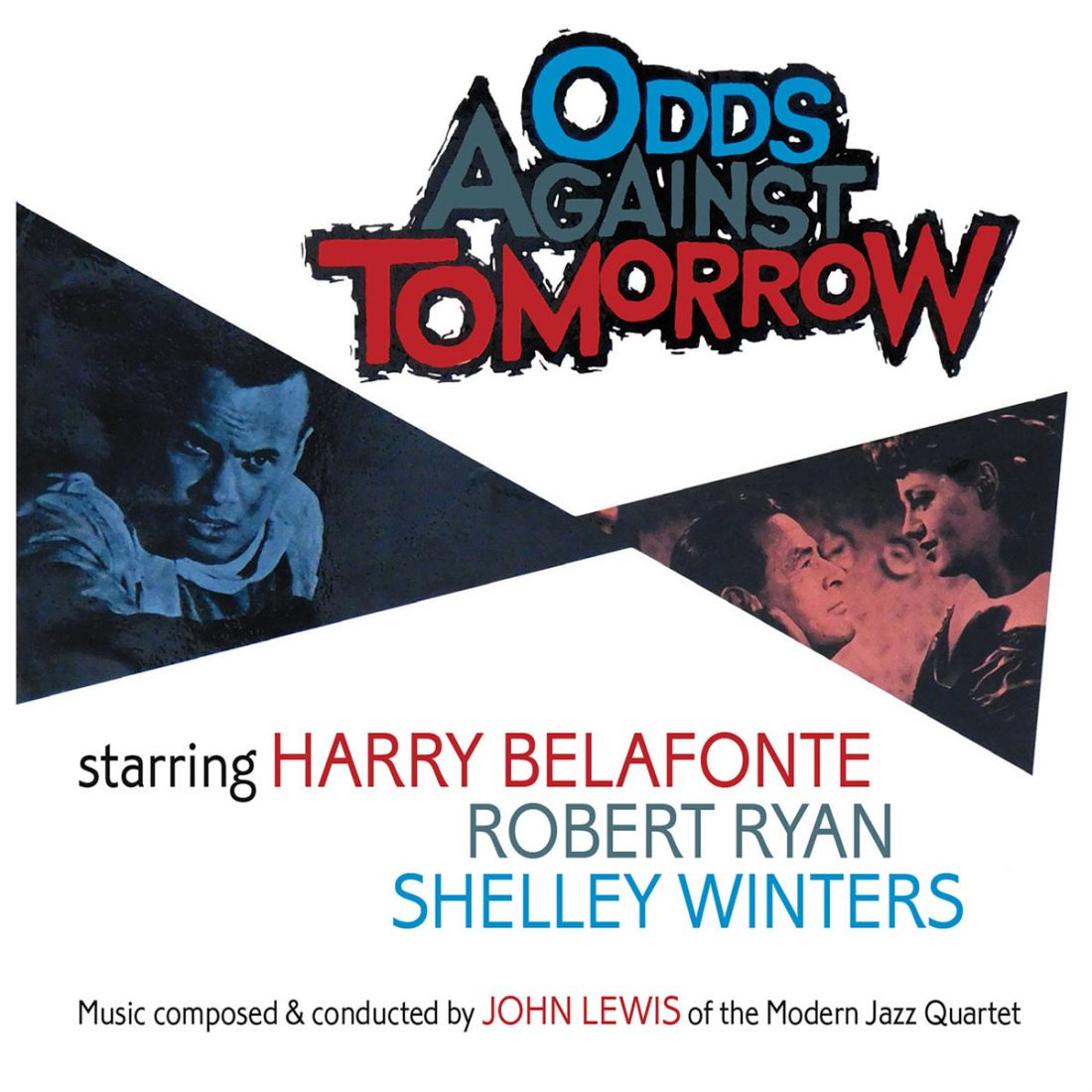 Odds Against Tomorrow Original Soundtrack by John Lewis