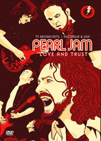 Pearl Jam: Love And Trust – Australia and USA TV Broadcasts (2018)