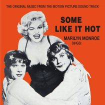 Some Like It Hot Original Motion Picture Soundtrack featuring Marilyn Monroe Singing