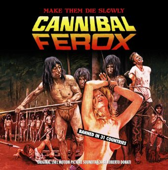 Cannibal Ferox (Make Them Die Slowly) Original Motion Picture Soundtrack