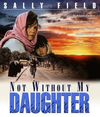 Not Without My Daughter Blu-ray Edition