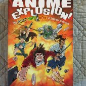 Anime Explosion: The What Why and Wow of Japanese Animation