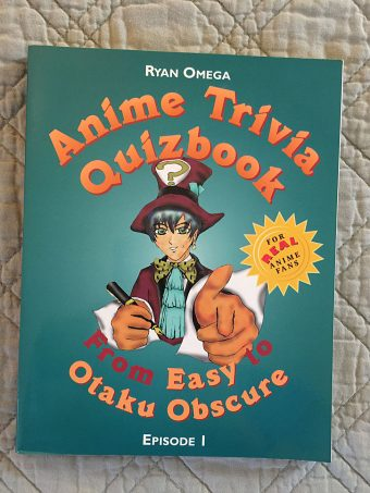 Anime Trivia Quizbook – From Easy to to Otaku Obscure