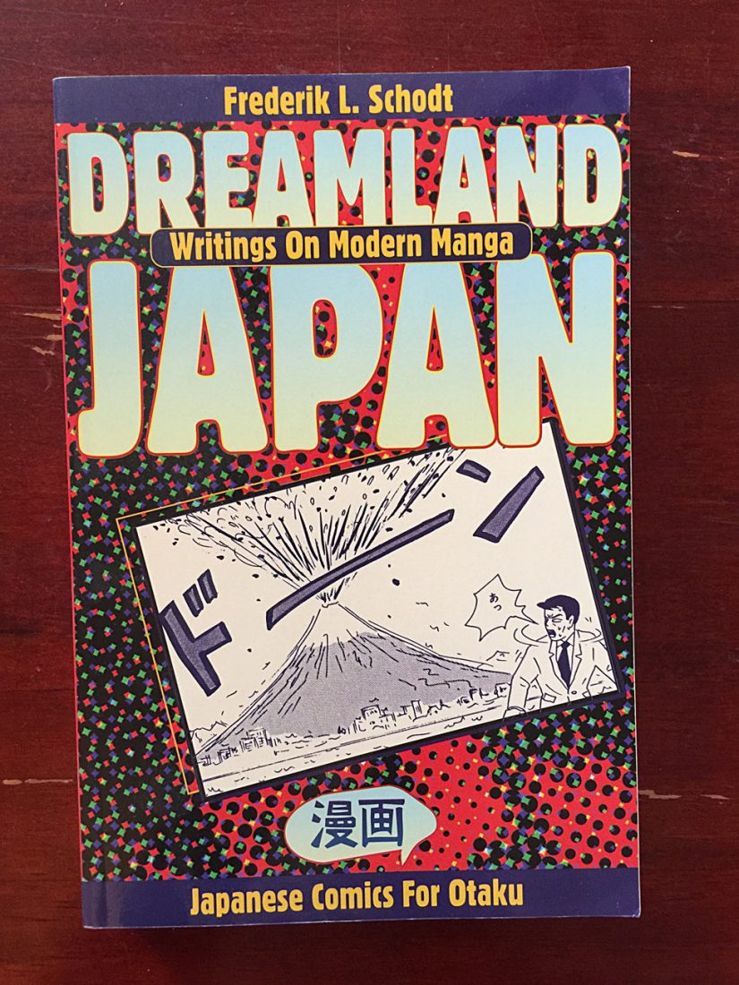 Dreamland Japan: Writings on Modern Manga – Japanese Comics for Otaku Softcover Edition (1996)