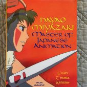 Hayao Miyazaki Master of Japanese Animation