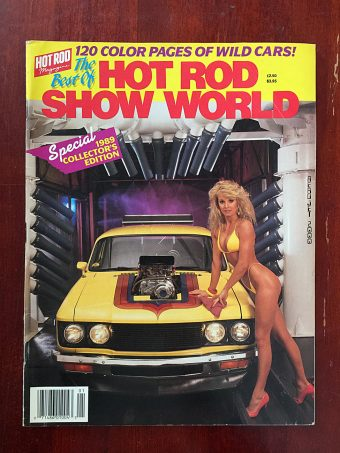 The Best of Hot Rod Show World Magazine Special Collector's Edition 1989