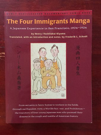 The Four Immigrants Manga: A Japanese Experience in San Francisco 1904-1924