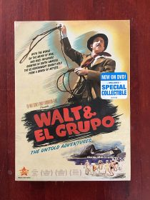 Walt and El Grupo: The Untold Adventures DVD Edition with Collectible Timeline