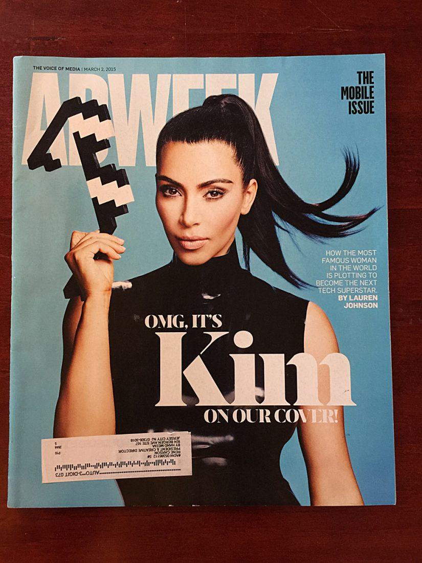 Adweek Magazine March 2, 2015 Kim Kardashian West Cover