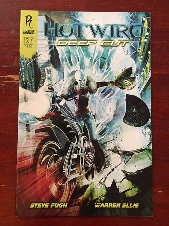 Hotwire Deep Cut by Warren Ellis and Steve Pugh (October 2010) Radical Comics