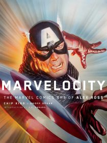 Marvelocity: The Marvel Comics Art of Alex Ross Hardcover Edition