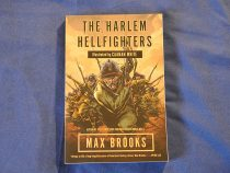 The Harlem Hellfighters SIGNED by Max Brooks