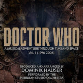 Doctor Who: A Musical Adventure Through Space and Time Vol. One Limited Edition Soundtrack