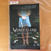Alice in Wonderland and Philosophy – Curiouser and Curiouser (2010) [193190]