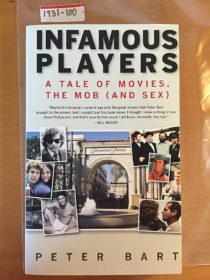 Infamous Players: A Tale of Movies, the Mob and Sex
