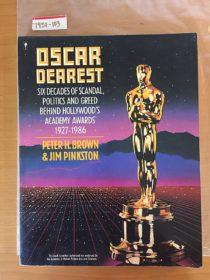 Oscar Dearest: Six Decades of Scandal, Politics and Greed Behind Hollywood's Academy Awards 1927-1986 [1931103]